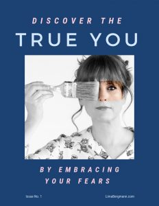 Discover The True You by Embracing Your Fears